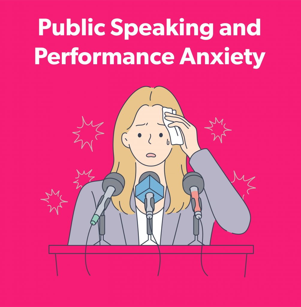 Public Speaking and Performance Anxiety